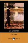 Die Einsamen (Dodo Press) - Paul von Heyse