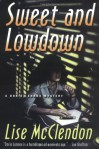 Sweet and Lowdown: A Dorie Lennox Mystery (Dorie Lennox Mysteries) - Lise McClendon