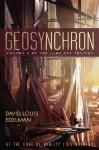 Geosynchron - David Louis Edelman