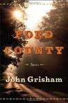 Ford County: Stories (Audio) - John Grisham