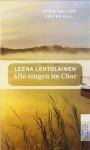 Alle singen im Chor - Leena Lehtolainen