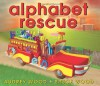 Alphabet Rescue - Audrey Wood, Bruce Wood