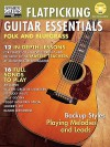 Flatpicking Guitar Essentials [With CD] - String Letter Publishing