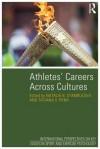 Athletes' Careers Across Cultures - Natalia Stambulova, Tatiana Ryba