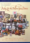 Baby, Let Me Follow You Down: The Illustrated Story of the Cambridge Folk Years - Eric Von Schmidt