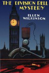 Division Bell Mystery - Ellen Cicely Wilkinson