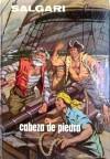 Cabeza de Piedra - Emilio Salgari