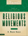 Charts of Cults, Sects, and Religious Movements - H. Wayne House