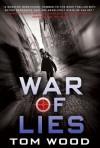 The War of Lies - Tom Wood