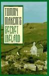 Tommy Makem's Secret Ireland - Tommy Makem