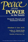Peace Vs. Power in the Family: Domestic Discord and Emotional Distress - Abraham A. Low