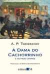 A dama do cachorrinho - Anton Chekhov, Boris Schnaiderman