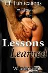 Lessons Learned, Volume One - CF Publications, CJ West, Bridget Striker, Alex Snow