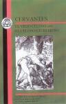 Cervantes: El Viejo Celoso and El Celoso Extremeno - Miguel de Cervantes Saavedra