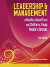 Leadership and Management in Health and Social Care: Nvq - Andrew Thomas