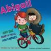 Abigail and the North Pole Adventure (Explore the World kids book collection) (Volume 3) - Tali Carmi