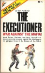 War Against the Mafia (The Executioner #1) - Don Pendleton