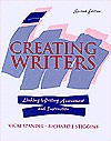 Creating Writers: Linking Writing Assessment And Instruction - Vicki Spandel, Richard J. Stiggins