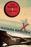 Havana Requiem: A Legal Thriller - Paul Goldstein