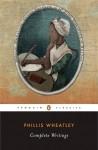 Complete Writings - Vincent Carretta, Phillis Wheatley