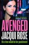Avenged - Jacqui Rose