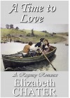 A Time to Love - Elizabeth Chater