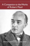 A Companion to the Works of Robert Musil (Studies in German Literature, Linguistics, and Culture) - Philip Payne, Graham Bartram, Galin Tikhanov