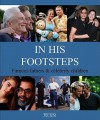 In His Footsteps: Famous Fathers & Celebrity Children - Birgit Krols