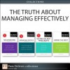 The Truth About Managing Effectively (Collection) (2nd Edition) - Cathy Fyock, Martha I. Finney, Stephen Robbins, Leigh Thompson