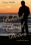 Behind Closed Doors - Nancy Radke