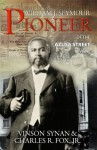 William J. Seymour: Pioneer of the Azusa Street Revival - Charles R. Fox, Vinson Synan