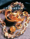 A Passion for Jewelry: Secrets to Collecting, Understanding, and Caring for your Jewelry - Laura Fronty