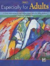 Especially for Adults, Bk 1: 11 Early Intermediate to Intermediate Motivating Piano Solos for Older Students - Alfred Publishing Company