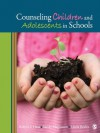 Counseling Children and Adolescents in Schools - Robyn S. Hess, Sandy Magnuson, Linda M. (Mary) Beeler