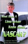 What Does A limo Driver Know About NASCAR - Oriental Institute, Michael Hughes