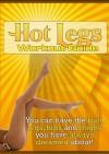 Hot Legs Workout Guide - Carolyn Hansen