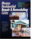 2007 Means Contractor's Pricing Guide: Repair & Remodeling (Means Residential Repair & Remodeling Costs) - Robert W. Mewis