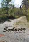 Seehaven: Life's Journey - J.L. Smith