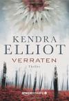 Verraten (Ein Bone Secrets Roman, Band 4) - Kendra Elliot, Teresa Hein