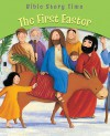The First Easter (Bible Story Time) - Sophie Piper, Estelle Corke