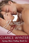 Jaded In June - Clarice Wynter