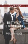 Thirty Days to Win His Wife (Harlequin DesireBrides and Belles) - Andrea Laurence