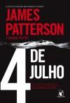 4 de Julho (Clube das Mulheres Contra o Crime #4) - James Patterson, Maxine Paetro