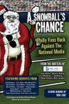 A Snowball's Chance: Philly Fires Back Against The National Media - Billy Vargus, Matthew Goldberg, Ryan Downs, Dennis Bakay, Joe Vallee