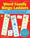 Word Family Bingo Ladders: Fun-and-Easy Reproducible Games That Teach Kids the Top 25 Word Families - Violet Findley