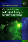 Current Issues in Project Analysis for Development - John Weiss
