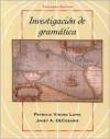 Investigacion de Gramatica - Patricia V. Lunn, Janet DeCesaris