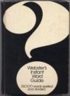 Webster's Instant Word Guide - Webster's