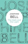 The Dark and the Light - Josephine Bell