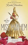 Miss Mayhem: A Rebel Belle Novel by Rachel Hawkins (7-Apr-2015) Hardcover - Rachel Hawkins